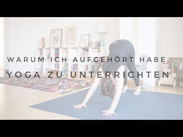 👯♀️ YOGALEHRER WERDEN - deswegen habe ich aufgehört, Yoga zu unterrichten!