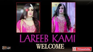 LAREEB KAMI WELCOM PARTY LAHORE 2018
