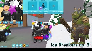 Roblox Ice Breaker Ep 3 Playing with my son