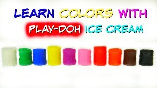 Learn Colors With PLAY DOH Ice Cream