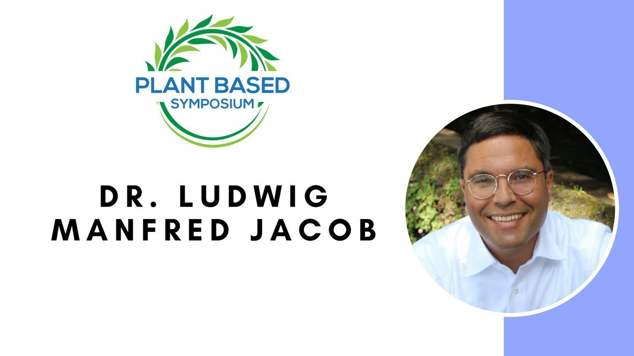 Plant-Based Symposium: Dr. Ludwig Manfred Jacob Teil 1 (with English subtitles)