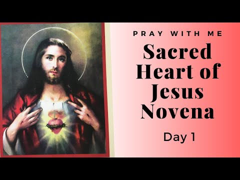 Sacred Heart of Jesus Novena Day 1