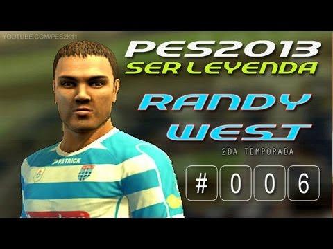 PES 2013 / Ser Leyenda: Randy West S02E06