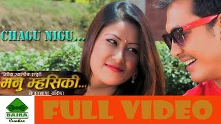 "CHAGU NHIGU...Nepal Bhasa Movie"" MANU MHASEK "" Ft .Binod Shrestha / Bhintuna Joshi"