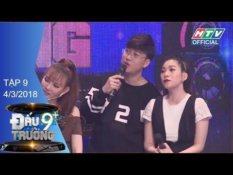 HTV ĐẤU TRƯỜNG 9+ | DT9C #9 FULL | Đội trưởng Trịnh Thăng Bình lập kỷ lục toàn thua | 4/3/2018