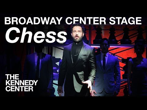 Broadway Center Stage: Chess | The Kennedy Center
