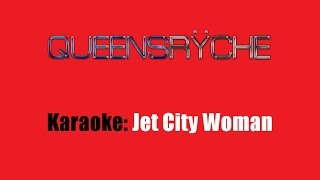 Karaoke: Queensryche / Jet City Woman