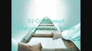 DJ Contacreast - Welcome to my Dream