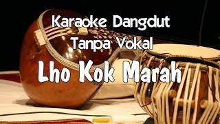 Karaoke Lho Kok Marah (Tanpa Vokal)