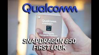 First Look at the New Qualcomm Snapdragon 850