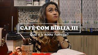 Baixar Café com Bíblia 3 | Carnaval // Qual é a minha fantasia?