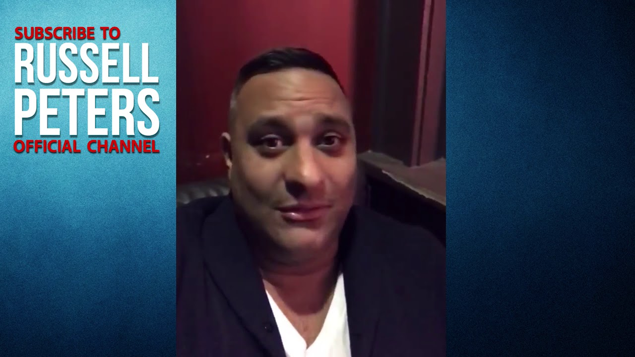 Welcome to the Official RUSSELL PETERS Youtube!