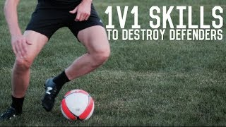 One v One Skills | Five Moves to Destroy Defenders | Dribbling tutorial