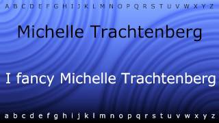 Here I will teach you how to pronounce 'Michelle Trachtenberg' with Zira.mp4