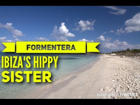 IBIZA Formentera 2017 Must See & Do Travel Guide