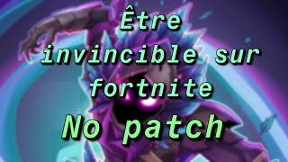 BE INVINCIBLE ON FORTNITE... season 8 'NO PATCH'