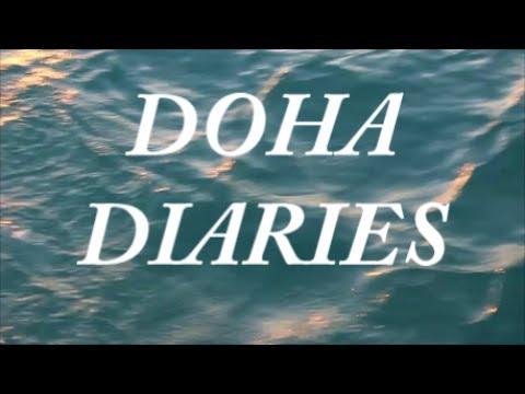 DOHA DIARY #1