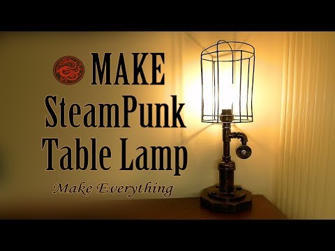 Make  Steam Punk pipe Table Lamp   DIY