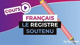 Cours de français : le registre soutenu