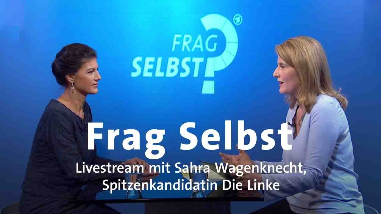 Livestream Frag Selbst Mit Sahra Wagenknecht Die Linke Youtube