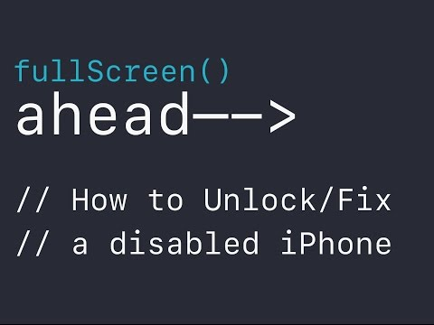 "How to Unlock/Fix a Disabled iPhone – ""I forgot my iPhone passcode."""