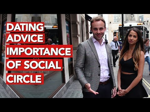 Dating Advice Importance of Social Circle