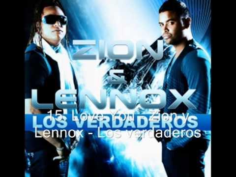 15. Love You - Zion y Lennox - Los verdaderos.wmv mp3