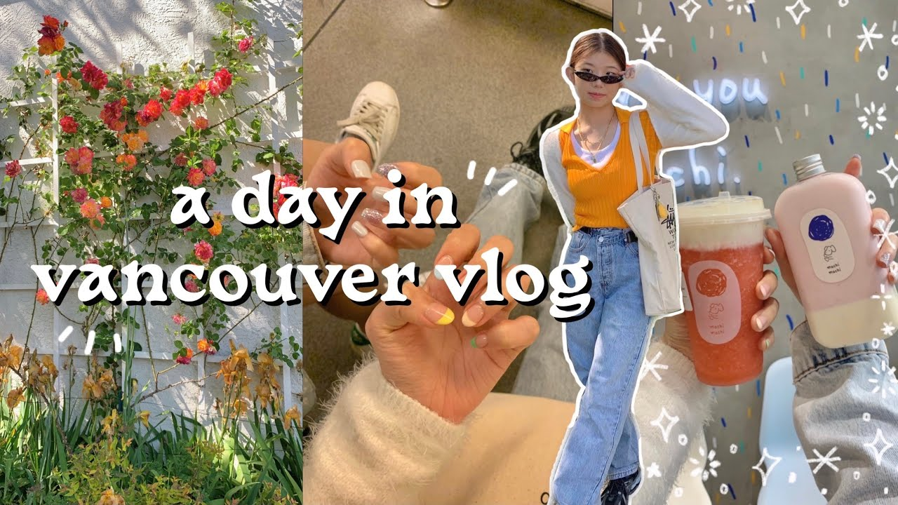 A day in Vancouver VLOG • downtown, new nails, cute café
