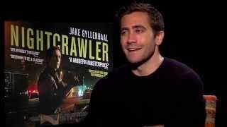 Jake Gyllenhaal on Nightcrawler: