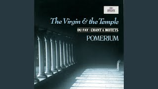Provided to YouTube by Universal Music Group Dufay: Plainchant for ...