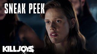 KILLJOYS  Season 5 Episode 8 Sneak Peek  SYFY