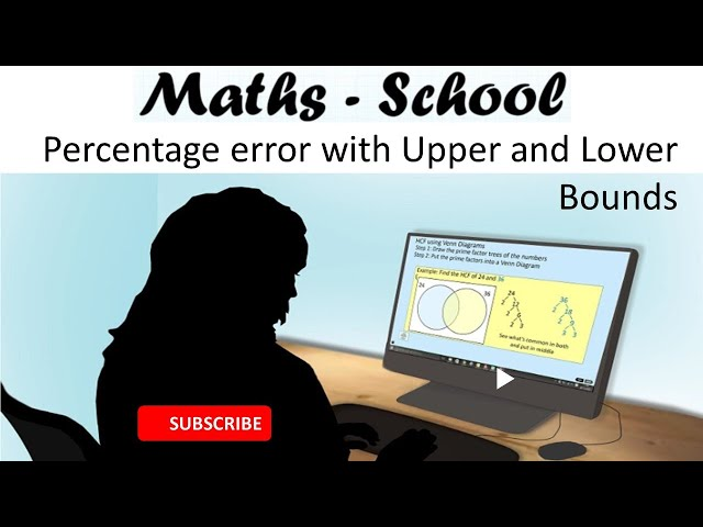 Percentage Error with upper and lower bounds Maths GCSE revision lesson (Maths - School)