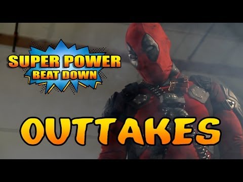 OUTTAKES Super Power Beat Down