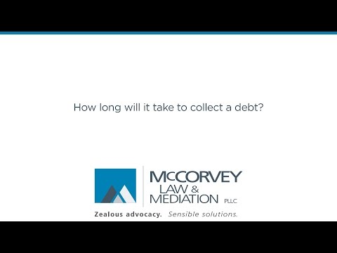 How long will it take to collect a debt?