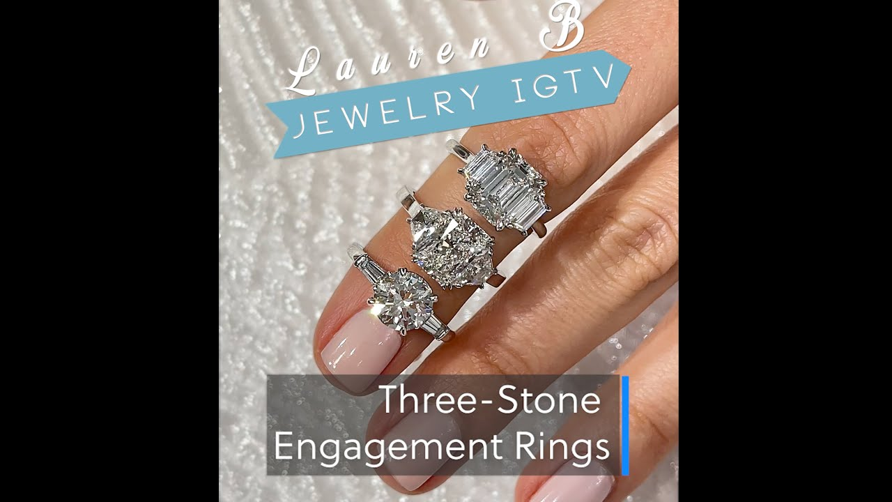 Three Stone Engagement Rings: IGTV Edition