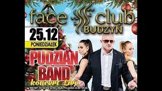 Pudzian Band -Face Club Budzyń Zapowiedz Koncertu 25.12.2017