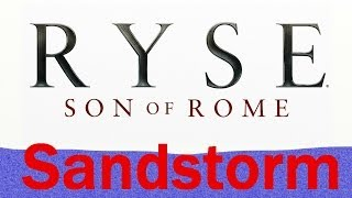 Ryse: Son Of Rome - Gladiator Mode PT3 - Sandstorm