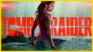 [HD] TOMB RAIDER 2018 Soundtrack (theme SONG)