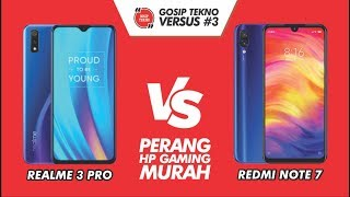 Download Video Realme 3 Pro VS Redmi Note 7 VERSUS #3 - GOSIP TEKNO INDONESIA MP3 3GP MP4