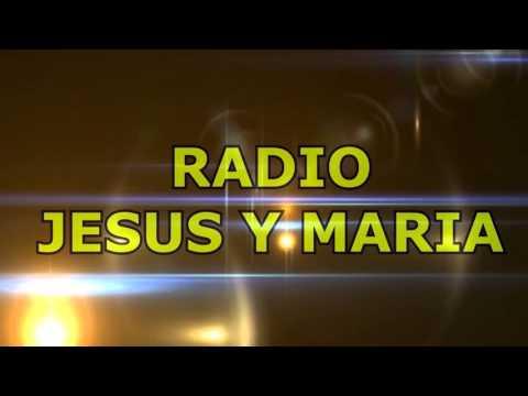 INFORMACION RADIO JESUS Y MARIA