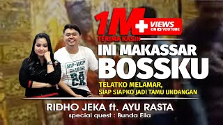 Ini Makassar Bosku - Ridho Jeka ft. Ayu Rasta ( Official Music Video )