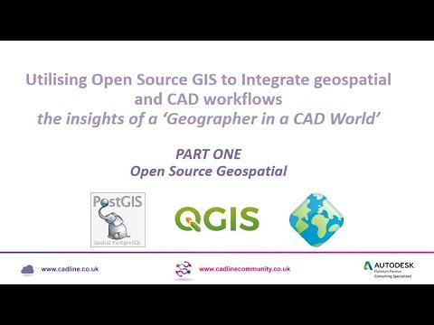 Integrating CAD & GIS - Part One: Open Source Geospatial