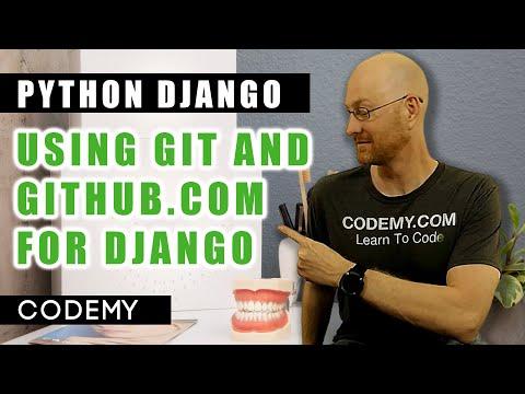 Git and Github.com For Django - Python Django Dentist Website #11