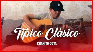 Chano Cota - Típico Clásico