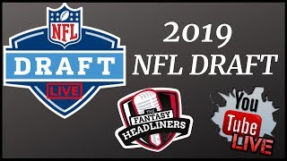 2019 NFL Draft LIVE! Pick Analysis and Fantasy Football Outlook