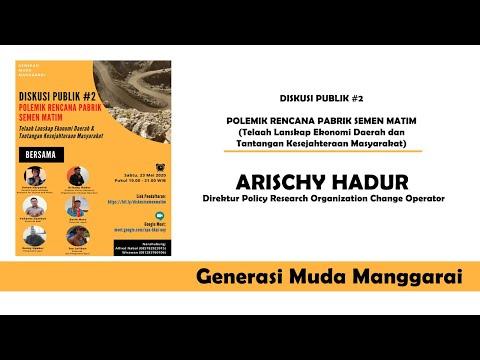 Rekaman Part II Diskusi Publik #2 Polemik Rencana Pabrik Semen Matim | Arischy Hadur