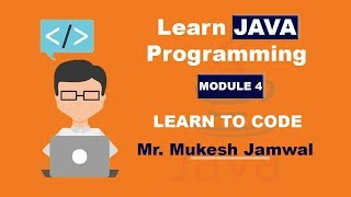 Unit 4: Best Java Programming Tutorial for Beginners   Learn How to Write Java Program Step by Step