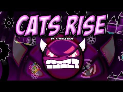 CATS RISE 100% (DEMON) - by F3lixsram - Geometry Dash [2.0]