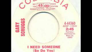 Gary Scruggs - I need someone (mod garage pop)