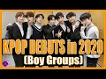 KPOP BOY GROUPS THAT DEBUTED IN 2020   A Quick Look